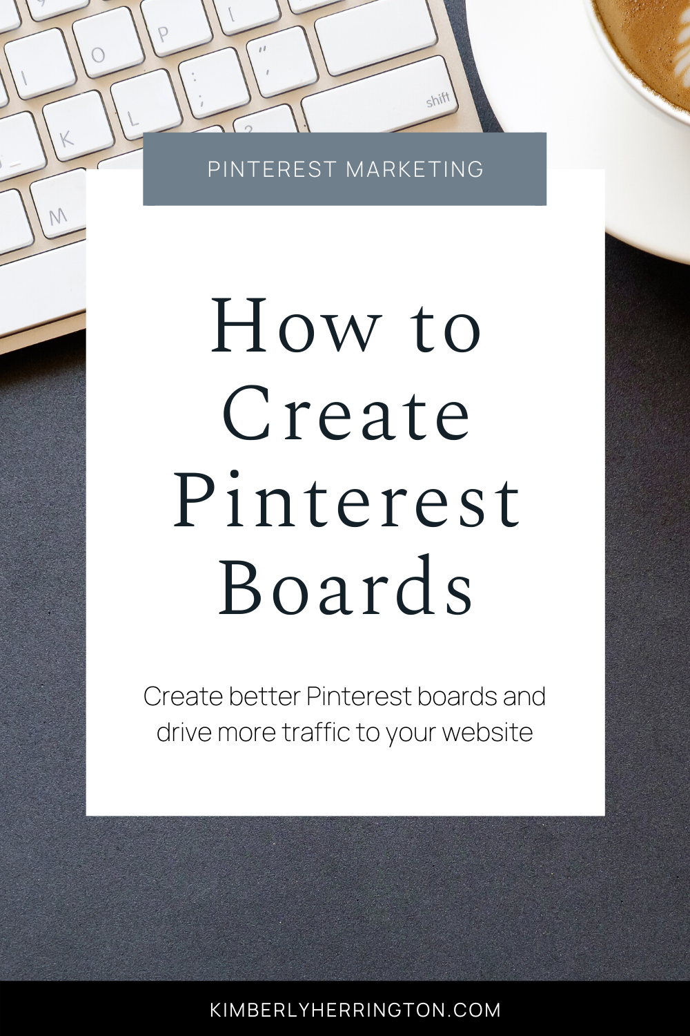How to Create Pinterest Boards