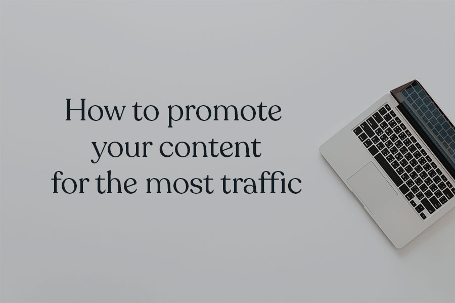 how to get your blog noticed by using content promotion