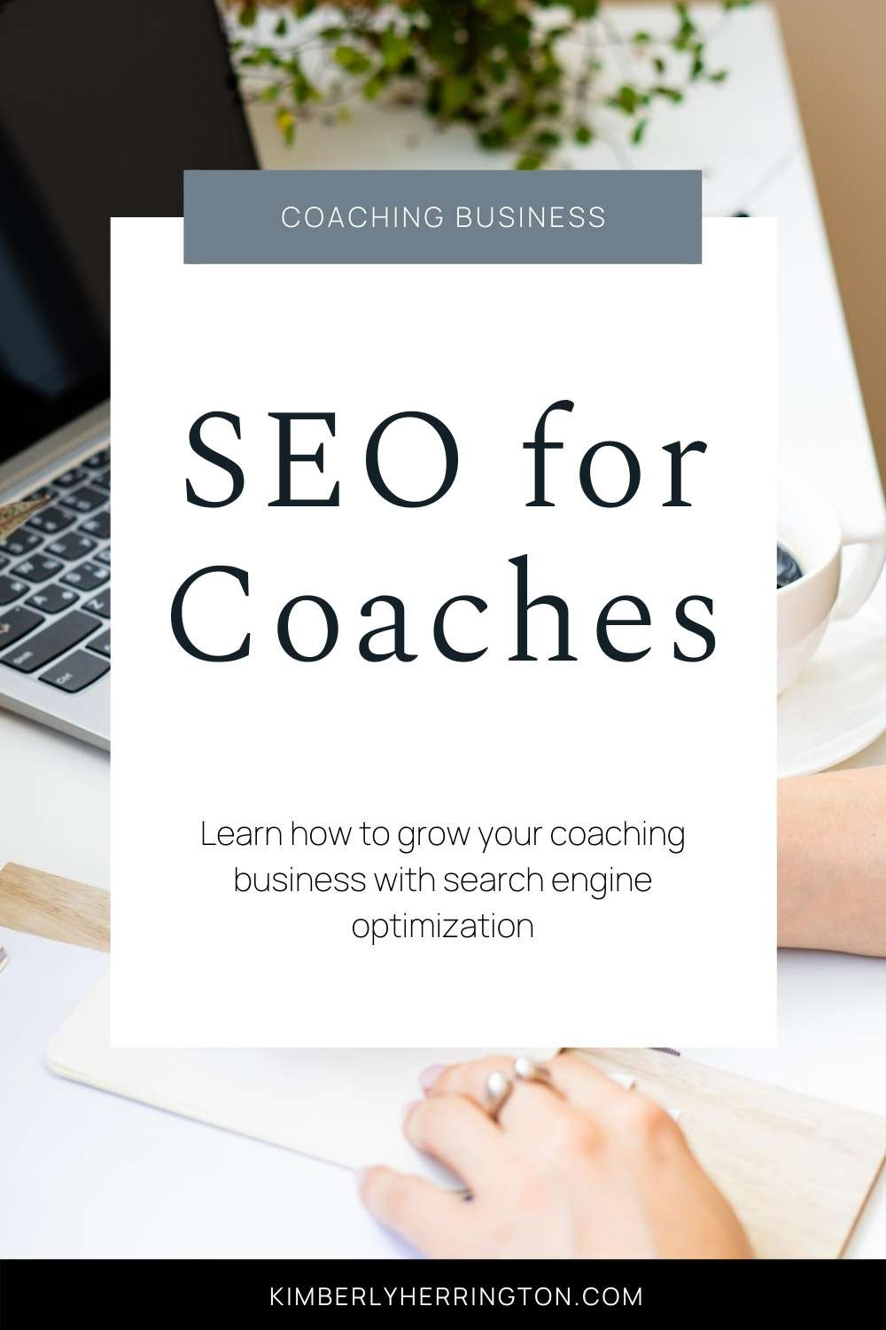 SEO for Coaches: Build Your Audience and Get Clients