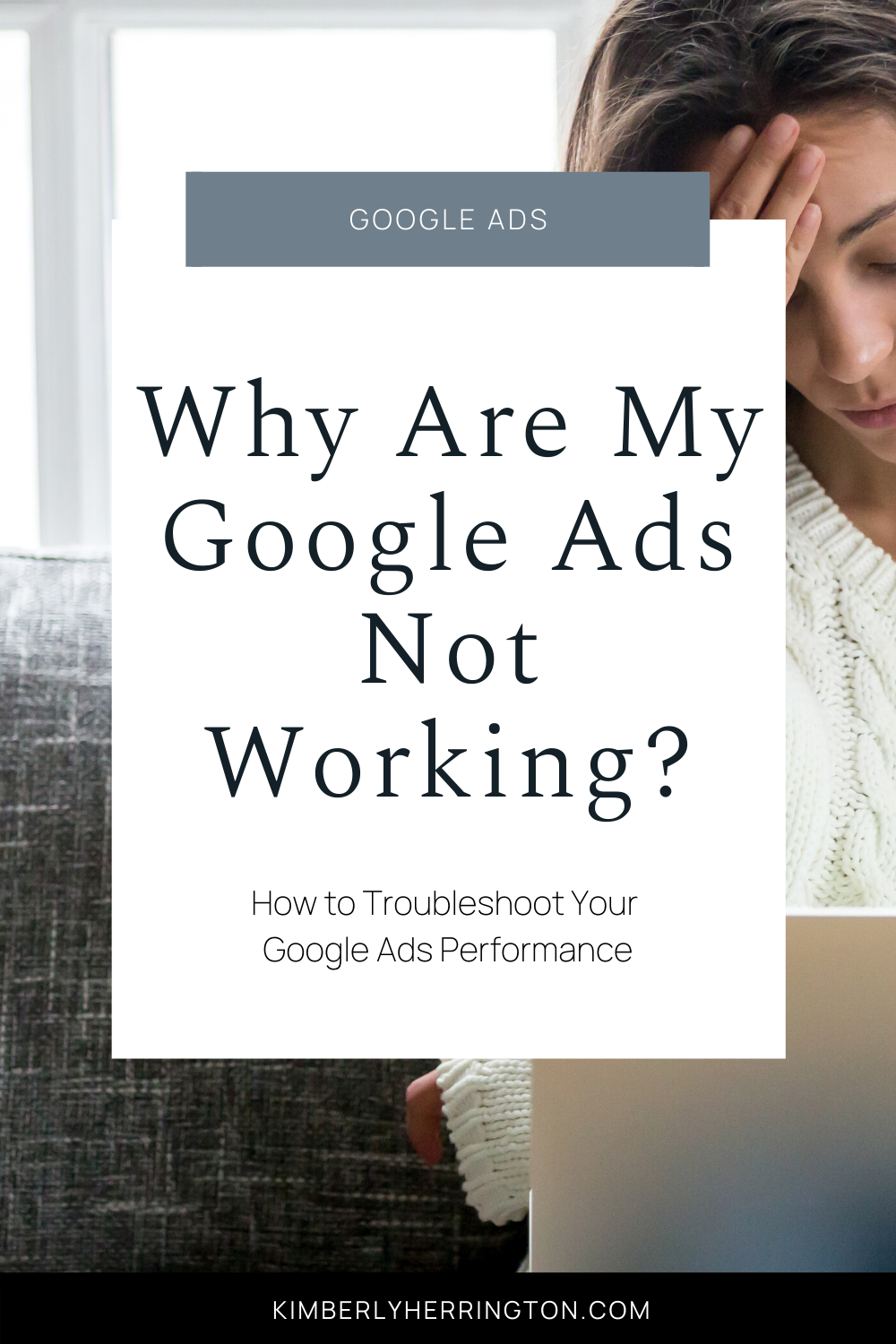 Why Are My Google Ads Not Working?